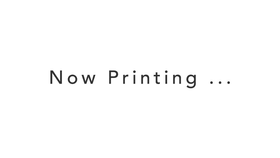 Now Printing ...
